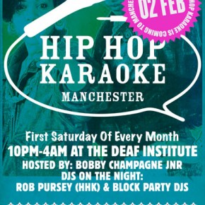 Hip Hop Karaoke MANCHESTER @ The Deaf Institute!