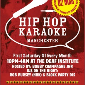 Hip Hop Karaoke Manchester Returns - Saturday, March 2nd @ The Deaf Institute!