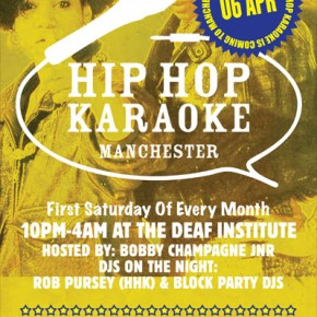 Hip Hop Karaoke Manchester @ The Deaf Institute - Saturday April 6th